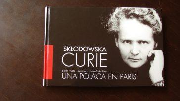 El homenaje español aMaría Sklodowska-Curieiniciado en 2011 con ocasión del centenario de su Premio Nobel de Química. Desde entonces itinera por diversas entidades científicas y culturales.     […]